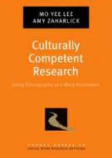 Обложка книги  - Culturally Competent Research: Using Ethnography as a Meta-Framework