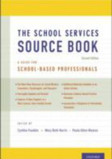 Обложка книги  - School Services Sourcebook, Second Edition: A Guide for School-Based Professionals