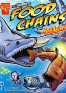 Обложка книги  - World of Food Chains with Max Axiom, Super Scientist