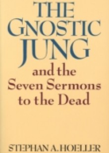 Обложка книги  - Gnostic Jung and the Seven Sermons to the Dead