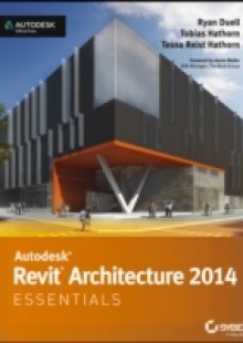 Обложка книги  - Autodesk Revit Architecture 2014 Essentials