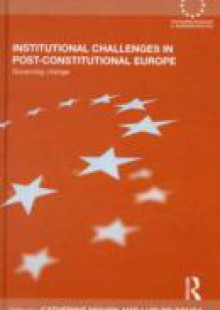 Обложка книги  - Institutional Challenges in Post-Constitutional Europe