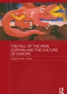 Обложка книги  - Fall of the Iron Curtain and the Culture of Europe