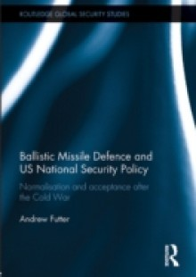 Обложка книги  - Ballistic Missile Defence and US National Security Policy
