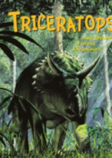 Обложка книги  - Triceratops and Other Forest Dinosaurs