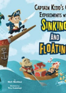 Обложка книги  - Captain Kidd's Crew Experiments with Sinking and Floating