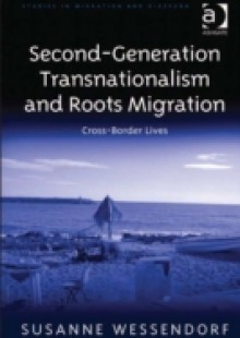 Обложка книги  - Second-Generation Transnationalism and Roots Migration
