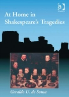 Обложка книги  - At Home in Shakespeare's Tragedies