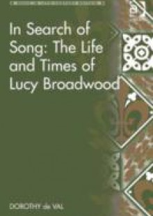 Обложка книги  - In Search of Song: The Life and Times of Lucy Broadwood