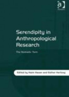 Обложка книги  - Serendipity in Anthropological Research