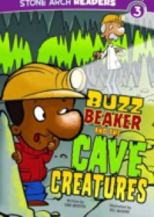 Обложка книги  - Buzz Beaker and the Cave Creatures