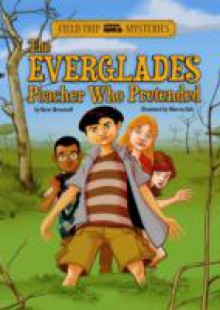 Обложка книги  - Everglades Poacher Who Pretended