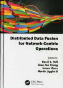 Обложка книги  - Distributed Data Fusion for Network-Centric Operations