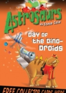 Обложка книги  - Astrosaurs 7: Day of the Dino-Droids