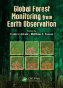 Обложка книги  - Global Forest Monitoring from Earth Observation