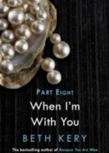 Обложка книги  - When We Are One (When I'm With You Part 8)