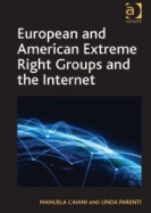 Обложка книги  - European and American Extreme Right Groups and the Internet
