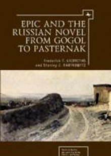 Обложка книги  - Epic and the Russian Novel from Gogol to Pasternak