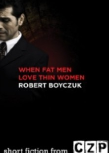 Обложка книги  - When Fat Men Love Thin Women