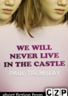 Обложка книги  - We Will Never Live in the Castle