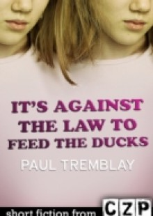 Обложка книги  - It's Against the Law to Feed the Ducks
