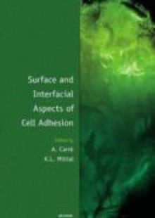 Обложка книги  - Surface and Interfacial Aspects of Cell Adhesion
