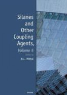 Обложка книги  - Silanes and Other Coupling Agents, Volume 5