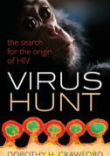 Обложка книги  - Virus Hunt: The search for the origin of HIV/AIDs