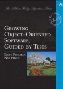Обложка книги  - Growing Object-Oriented Software, Guided by Tests