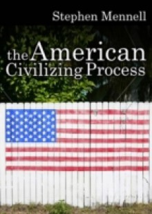 Обложка книги  - American Civilizing Process
