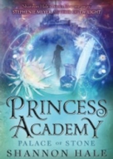 Обложка книги  - Princess Academy: Palace of Stone