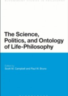 Обложка книги  - Science, Politics, and Ontology of Life-Philosophy