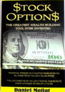 Обложка книги  - Stock Options: The Greatest Wealth Building Tool Ever Invented