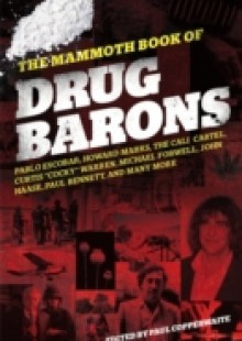 Обложка книги  - Mammoth Book of Drug Barons
