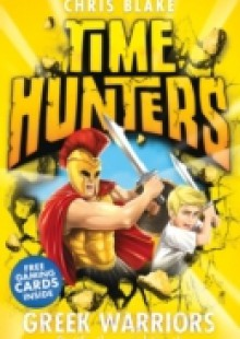 Обложка книги  - Greek Warriors (Time Hunters, Book 4)