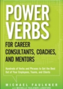 Обложка книги  - Power Verbs for Career Consultants, Coaches, and Mentors