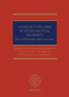 Обложка книги  - Conflict of Laws in Intellectual Property: The CLIP Principles and Commentary