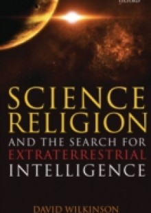 Обложка книги  - Science, Religion, and the Search for Extraterrestrial Intelligence
