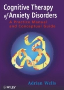 Обложка книги  - Cognitive Therapy of Anxiety Disorders