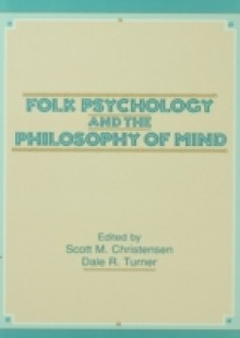 Обложка книги  - Folk Psychology and the Philosophy of Mind