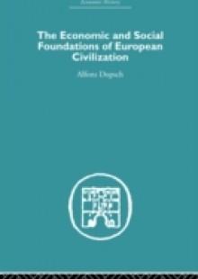 Обложка книги  - Economic and Social Foundations of European Civilization