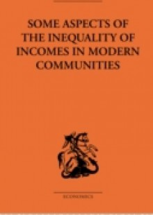 Обложка книги  - Some Aspects of the Inequality of Incomes in Modern Communities