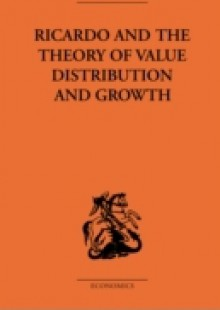 Обложка книги  - Ricardo and the Theory of Value Distribution and Growth