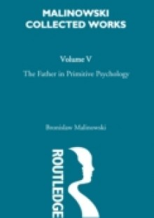 Обложка книги  - Father in Primitive Psychology and Myth in Primitive Psychology