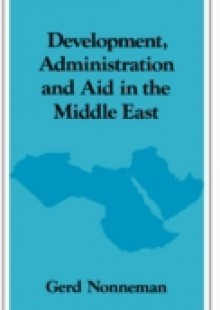 Обложка книги  - Development, Administration and Aid in the Middle East