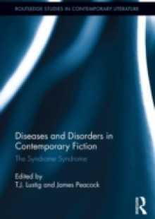 Обложка книги  - Diseases and Disorders in Contemporary Fiction