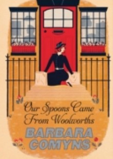 Обложка книги  - Our Spoons Came From Woolworths