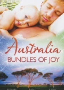 Обложка книги  - Australia: Bundles of Joy: Impossibly Pregnant / Top-Notch Surgeon, Pregnant Nurse / Caring For His Babies (Mills & Boon M&B)
