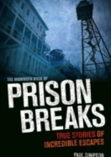 Обложка книги  - Mammoth Book of Prison Breaks
