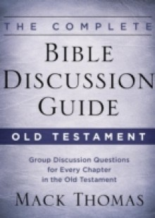 Обложка книги  - Complete Bible Discussion Guide: Old Testament